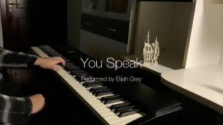 【钢琴】You Speak   送给好友的生日礼物