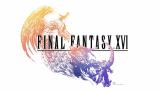 《最终幻想16》正式公布 宣传视频