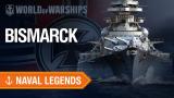【战舰世界】海军传奇 —— 俾斯麦号战列舰(4K)